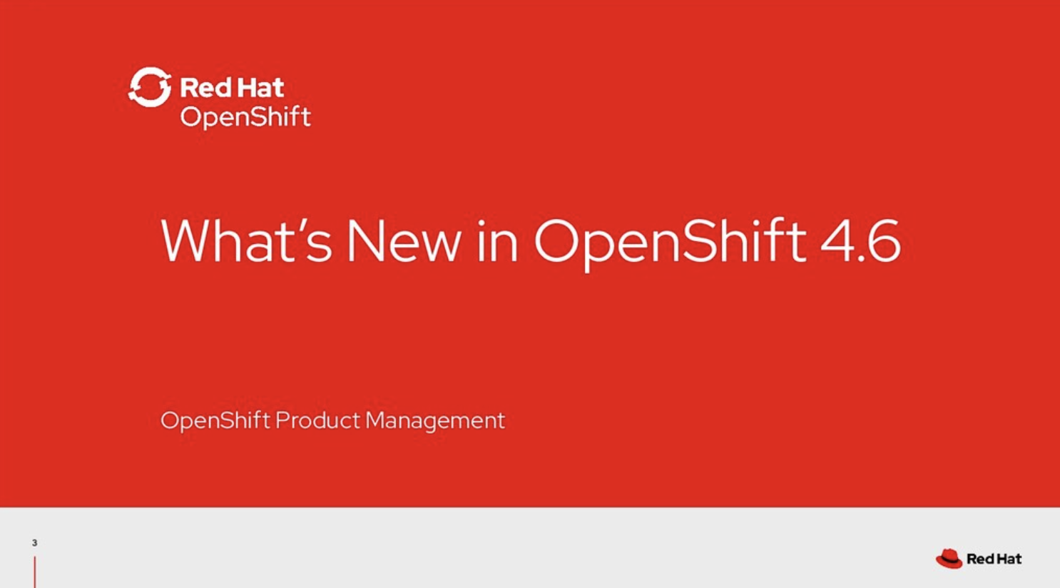 Meeting #1 - Red Hat (What's new in OpenShift 4.6?)